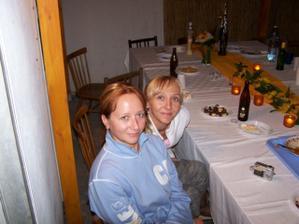 já a moje milovaná sestřčka ... a samozřejmě můj svědek