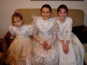 a tieto tri krásne princezničky budú moje družičky