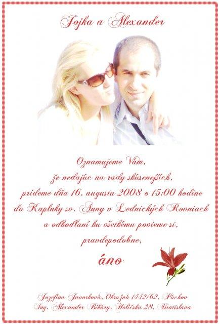 Jojka a Alexík-16.8.2008 - naše oznámenie, láska sa snažila...hihi..samovýroba
