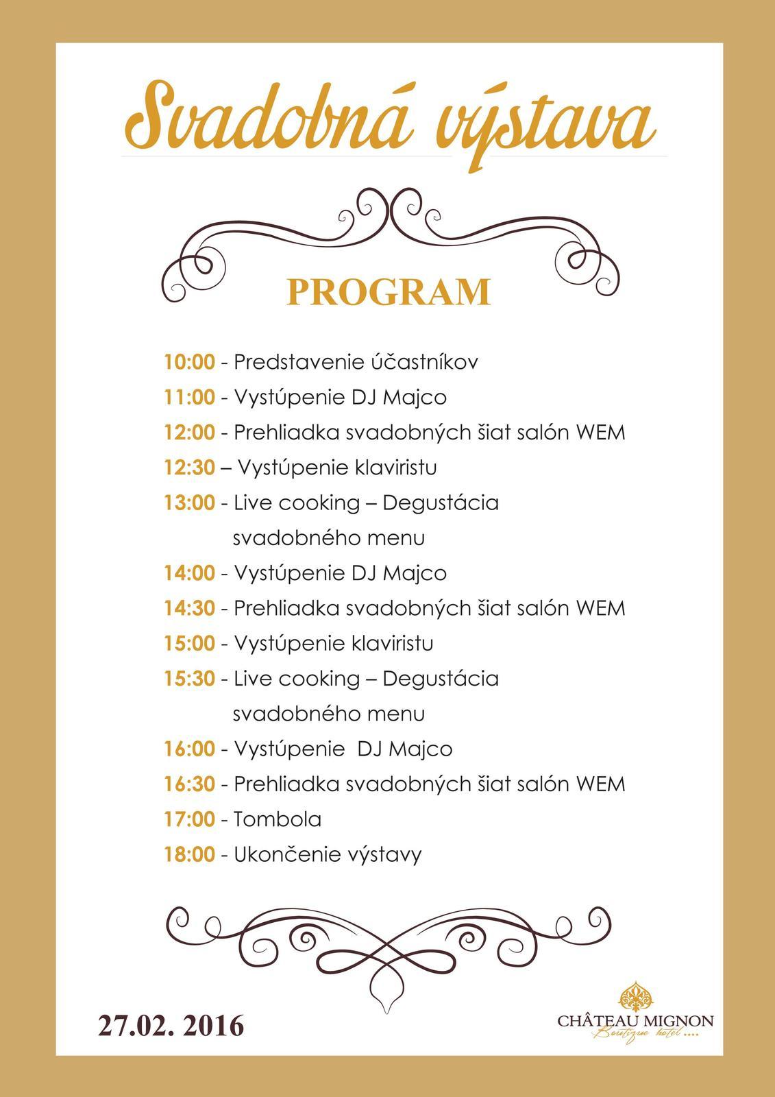 Svadobná výstava - Pozvánka na výstavu . Už zajtra sa na Vás tešíme v Chateau Mignon od 10.00 - 18.00 v Dubnici nad Váhom