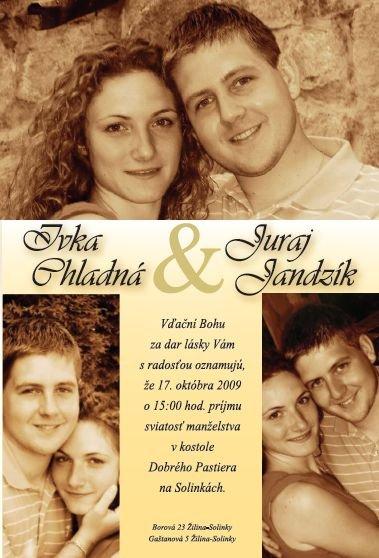 Ivka & Ďuri, 17. 10. 2009 - Naše svadobné oznámenie už konečne hotové.... :)