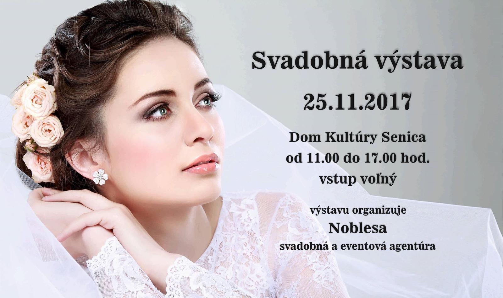 Prihlášky vystavovateľov na svadobnú výstavu prijímame do 30.10.2017. Prihlasovať sa môžte na info@noblesa.sk - Obrázok č. 1