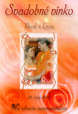 Lucia{{_AND_}}Pavol - Etiketa na svadobné vínko...